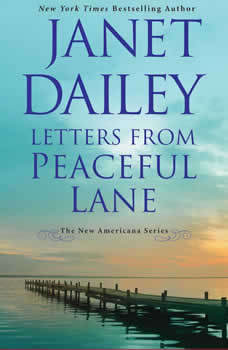 Letters From Peaceful Lane, Janet Dailey