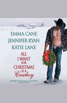 All I Want for Christmas is a Cowboy, Jennifer Ryan