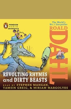 Revolting Rhymes & Dirty Beasts, Roald Dahl