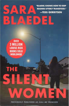 The Silent Women (previously published as Call Me Princess), Sara Blaedel