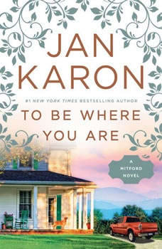 To Be Where You Are, Jan Karon