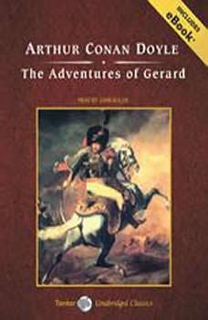The Adventures of Gerard, Sir Arthur Conan Doyle
