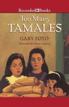 Too Many Tamales, Gary Soto