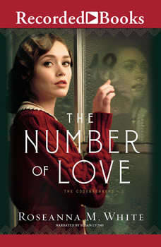 The Number of Love, Roseanna M. White