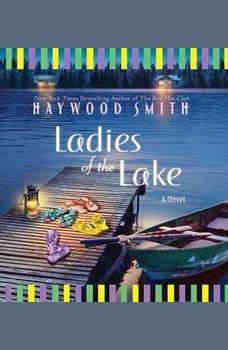 Ladies of the Lake, Haywood Smith