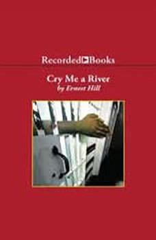 Cry Me A River, Ernest Hill
