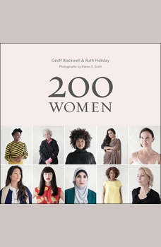 200 Women: Who Will Change The Way You See The World, Geoff Blackwell