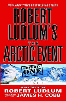 Robert Ludlum's (TM) The Arctic Event, Robert Ludlum