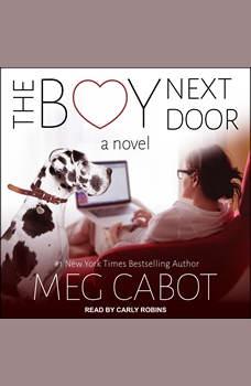 The Boy Next Door: A Novel, Meg Cabot