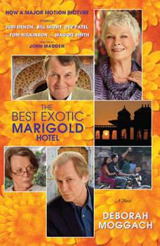 The Best Exotic Marigold Hotel, Deborah Moggach