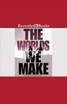 The Worlds We Make, Megan Crewe