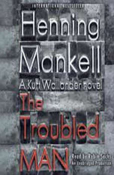 The Troubled Man, Henning Mankell