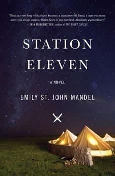 Station Eleven, Emily St. John Mandel