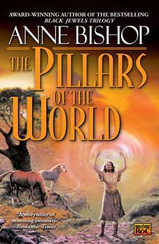 The Pillars of the World, Anne Bishop