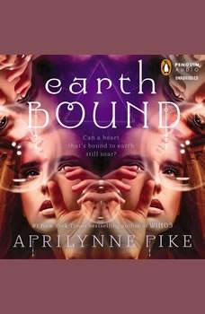 Earthbound, Aprilynne Pike