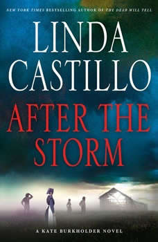 After the Storm: A Kate Burkholder Novel, Linda Castillo