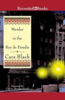 Murder in the Rue de Paradis, Cara Black
