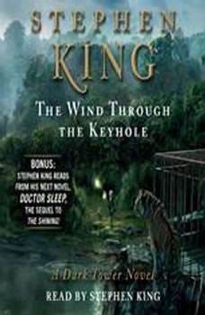 The Wind Through the Keyhole: A Dark Tower Novel, Stephen King
