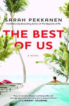 The Best of Us, Sarah Pekkanen