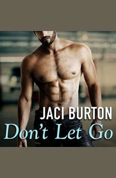 Don't Let Go, Jaci Burton