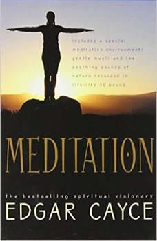Meditation, Edgar Cayce