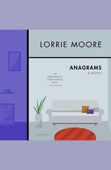 Anagrams: A Novel, Lorrie Moore