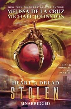 Stolen: Heart of Dread, Book Two Heart of Dread, Book Two, Melissa de la Cruz