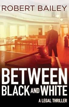 Between Black and White, Robert Bailey