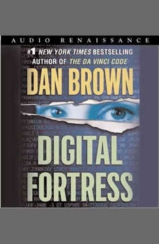Digital Fortress: A Thriller A Thriller, Dan Brown