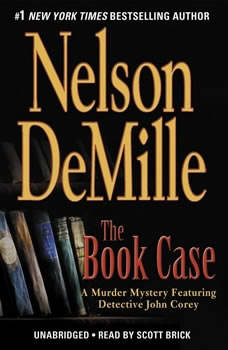 The Book Case: A Murder Mystery Featuring Detective John Corey A Murder Mystery Featuring Detective John Corey, Nelson DeMille