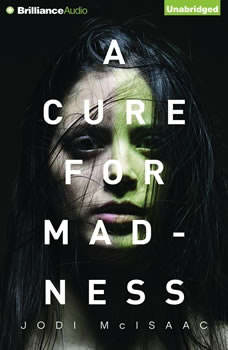 Cure for Madness, A, Jodi McIsaac