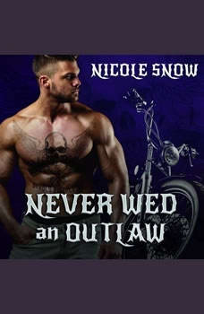 Never Wed an Outlaw, Nicole Snow