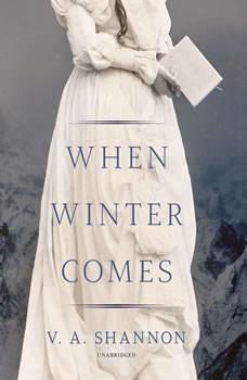 When Winter Comes, V. A. Shannon