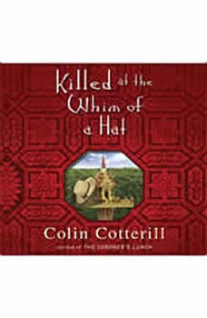 Killed at the Whim of a Hat, Colin Cotterill