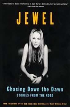 Chasing Down the Dawn, Jewel