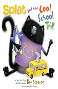 Splat and the Cool School Trip, Rob Scotton