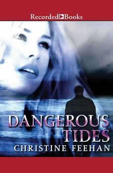 Dangerous Tides, Christine Feehan