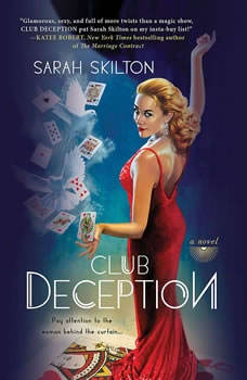 Club Deception, Sarah Skilton
