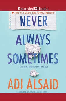 Never Always Sometimes, Adi Alsaid
