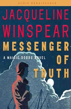 Messenger of Truth: A Maisie Dobbs Novel A Maisie Dobbs Novel, Jacqueline Winspear