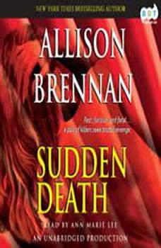 Sudden Death: A Novel of Suspense A Novel of Suspense, Allison Brennan