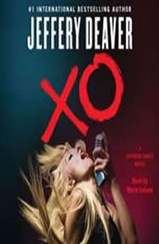 XO: A Kathryn Dance Novel, Jeffery Deaver