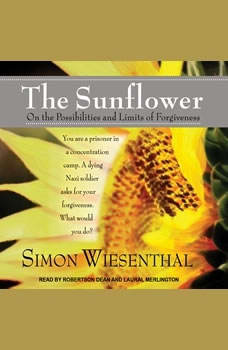 The Sunflower: On the Possibilities and Limits of Forgiveness, Simon Wiesenthal