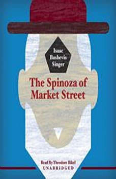 The Spinoza of Market Street, Isaac Bashevis Singer