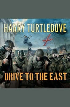 Drive to the East , Harry Turtledove