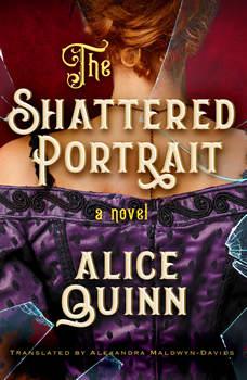 The Shattered Portrait, Alice Quinn
