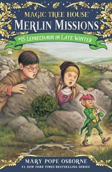Magic Tree House #43: Leprechaun in Late Winter, Mary Pope Osborne