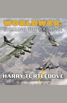 Worldwar: Striking the Balance, Harry Turtledove