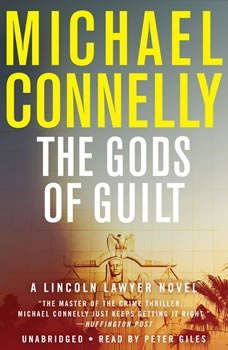 The Gods of Guilt, Michael Connelly