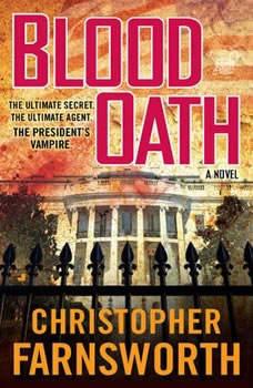 Blood Oath, Christopher Farnsworth